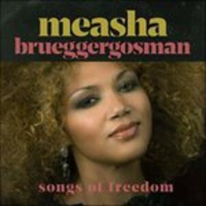 Songs of Freedom - CD Audio di Measha Brueggergosman