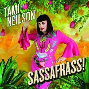 Sassafrass! - CD Audio di Tami Neilson