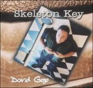 Skeleton Key - CD Audio di David Gogo