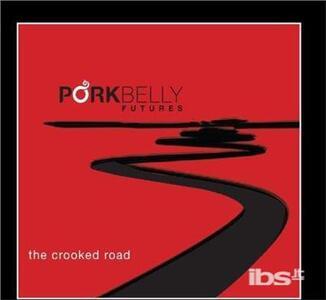 Crooked Road - CD Audio di Porkbelly Futures