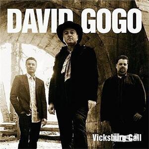 Vicksburg Call - CD Audio di David Gogo
