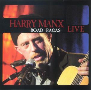 Road Ragas - CD Audio di Harry Manx