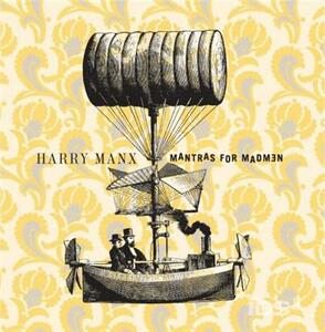 Mantras for Madmen - CD Audio di Harry Manx