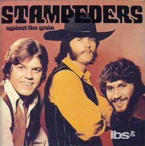 Against The Grain - CD Audio di Stampeders
