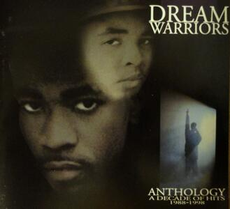 Anthology. A Decade of Hits 1988–1998 - CD Audio di Dream Warriors