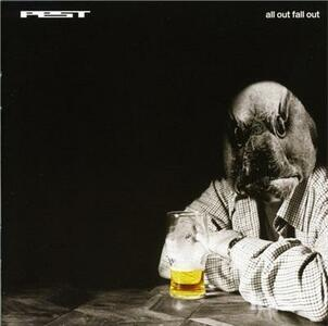 All Fall Out - CD Audio di Pest