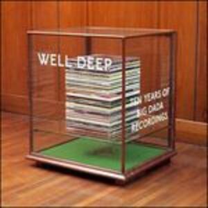 Well Deep -10 Years of - CD Audio