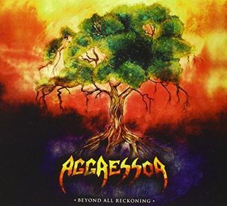 Beyond All Reckoning - CD Audio di Aggressor
