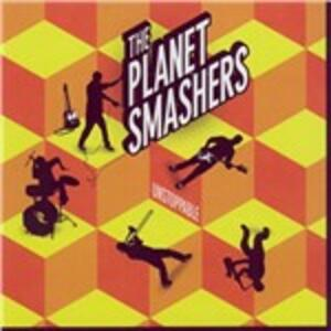 Unstoppable - CD Audio di Planet Smashers