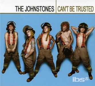 Can't Be Trusted - CD Audio di Johnstones