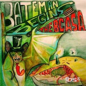 Bateman Begins - CD Audio di Bcasa