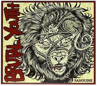Sanguine - CD Audio di Brutal Youth