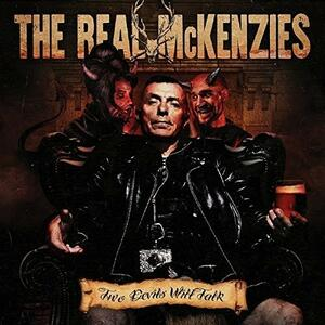 Two Devils Will Talk - CD Audio di Real McKenzies
