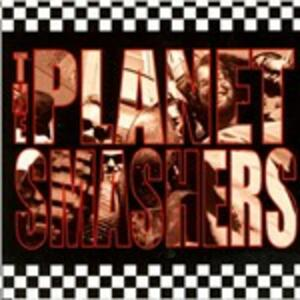 Planet Smashers - CD Audio di Planet Smashers