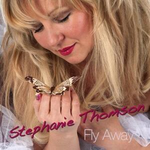 Fly Away - CD Audio di Stephanie Thompson