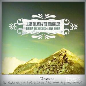 High in the Rockies - CD Audio di Jason Boland
