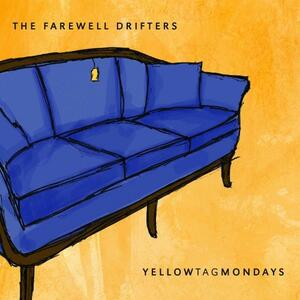 Yellow Tag Mondays - CD Audio di Farewell Drifters