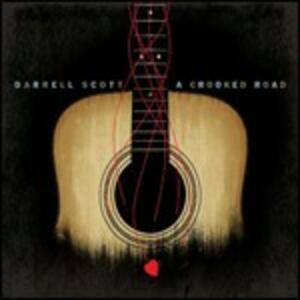 A Crooked Road - CD Audio di Darrell Scott