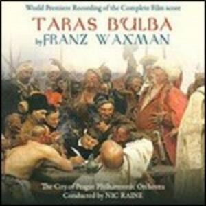 Taras Bulba (Colonna Sonora) - CD Audio di Franz Waxman