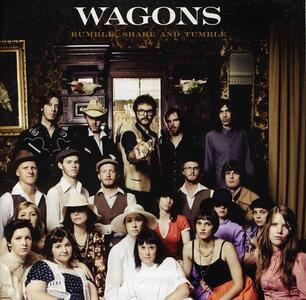Rumble, Shake and Tumble - CD Audio di Wagons