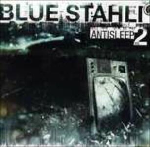 Antisleep vol.2 - CD Audio di Blue Stahli