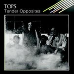 Tender Opposites - Vinile LP di Tops