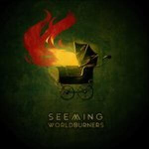 Worldburners - Vinile 7'' di Seeming