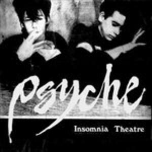 Insomnia Theatre - CD Audio di Psyche