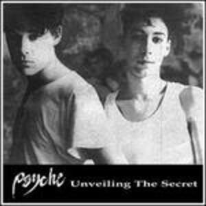 Unveiling the Secret - CD Audio di Psyche