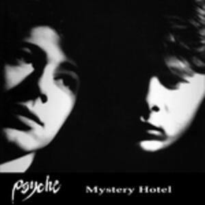 Mystery Hotel - CD Audio di Psyche