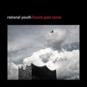 Future Past Tense - Vinile LP di Rational Youth