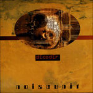 Decoder - Vinile LP di Noise Unit