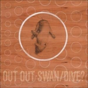 Swan - Dive - CD Audio di Out Out