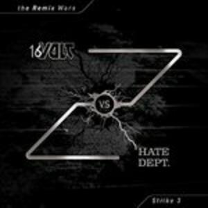 Remix Wars. Strike 3 - Vinile LP di 16 Volt vs Hate Dept