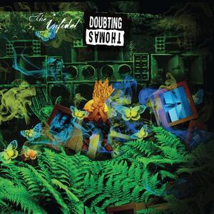 The Infidel - Vinile LP di Doubting Thomas