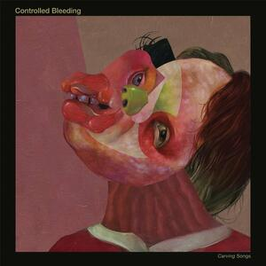 Carving Songs - CD Audio di Controlled Bleeding