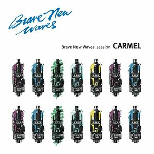 Brave New Waves Session - CD Audio di Carmel