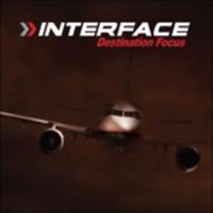 Destination Focus - CD Audio di Interface