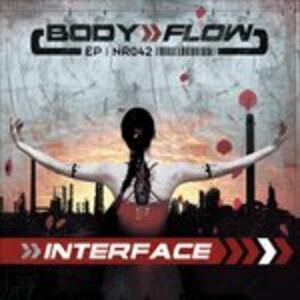 Body Flow ep - CD Audio di Interface