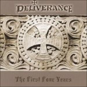 The First Four Years - CD Audio di Deliverance