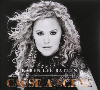 Cause A Scene - CD Audio di Karen Lee Batten