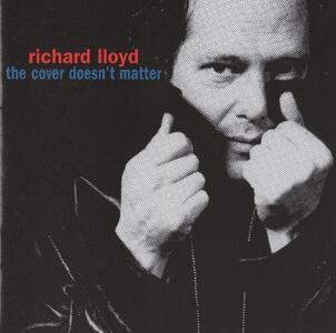 Cover Doesn't Matter - CD Audio di Richard Lloyd