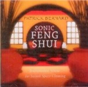 Sonic Feng Shui - CD Audio di Patrick Bernard