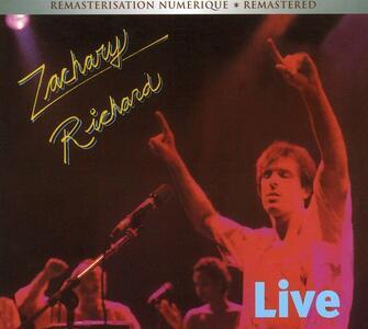 Live in Montreal - CD Audio di Zachary Richard