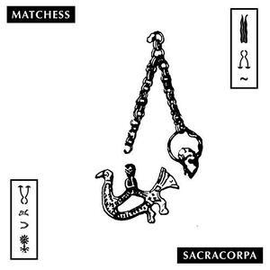 Sacracorpa - Vinile LP di Matchess