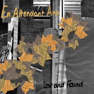 Lost and Found - CD Audio di En Attendant Ana