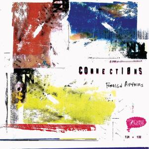 Foreign Affairs - CD Audio di Connections