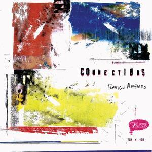 Foreign Affairs - Vinile LP di Connections
