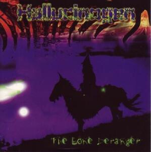 Lone Deranger - CD Audio di Hallucinogen