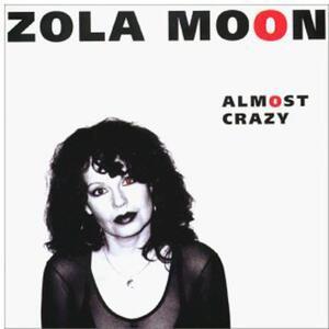 Almost Crazy - CD Audio di Zola Moon